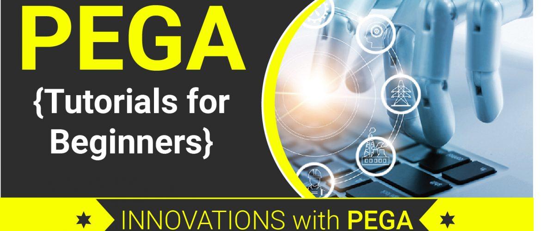 PEGA Tutorials