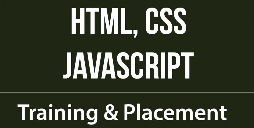 HTML, CSS & Javascript